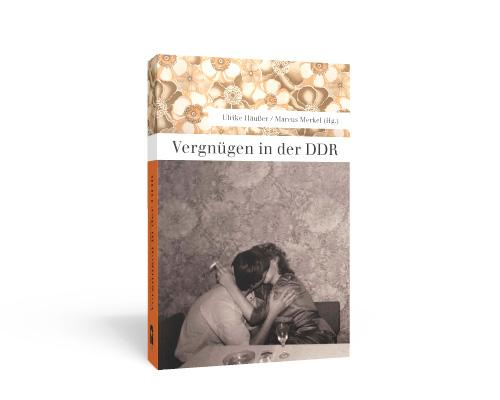 Buchumschlag Vergnügen in der DDR
