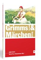 Harm-Peer Zimmermann / GrimmsKrams und MärchenDising