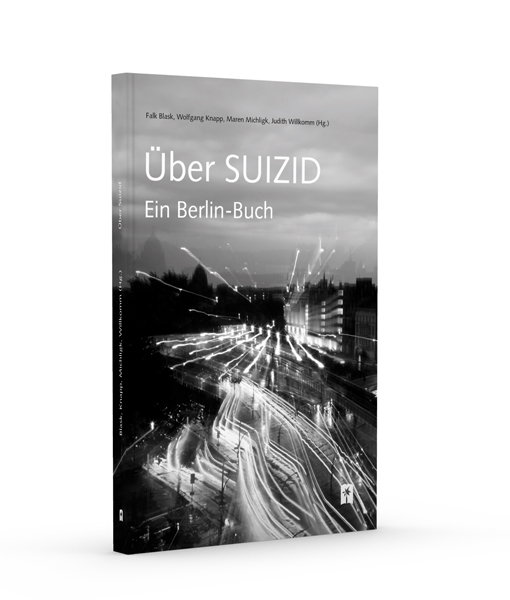Über Suizid. Ein Berlin-Buch
