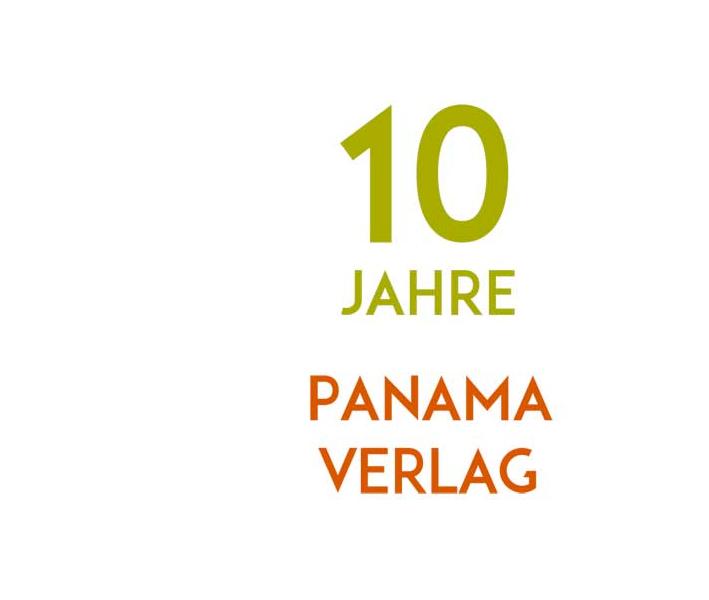 10 Jahre Panama Verlag