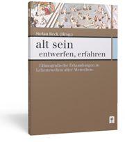 Ethnogrfie altern gesellschaft