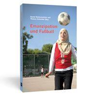 Kulturgeschichte Emanzipation und Fussball