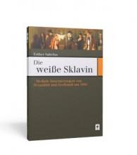 Kulturgeschichte  Sklavin