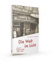 Kino Berlin Welt im Licht