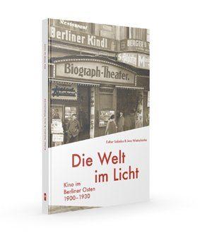 Welt im Licht Kino in Berlin